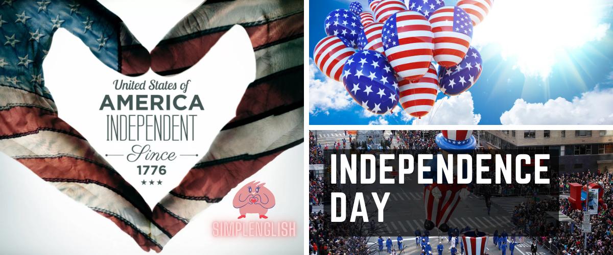 Independence Day – история и празднование